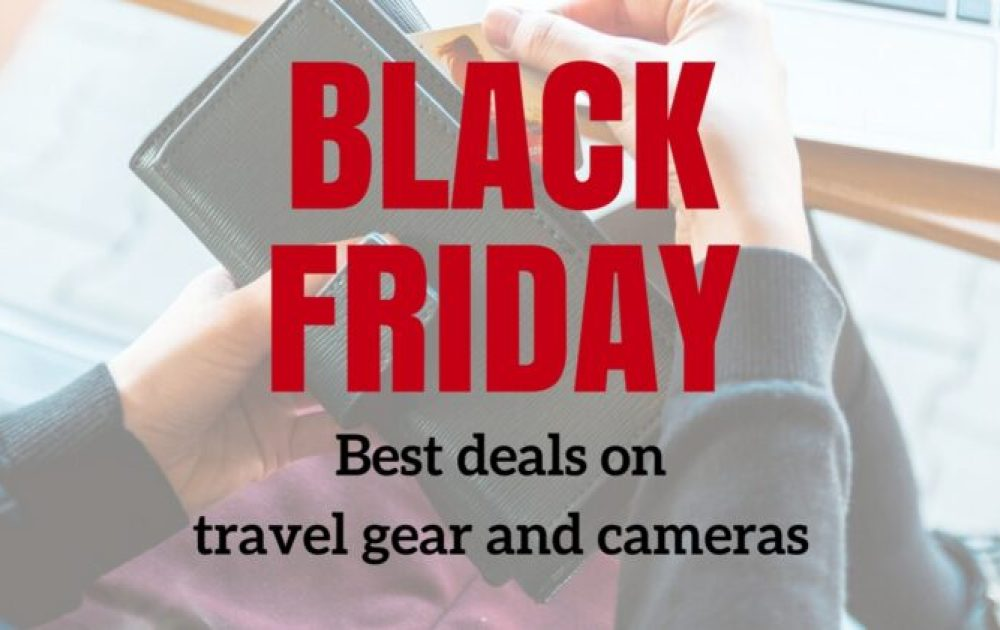 The best Black Friday and Cyber Monday deals on travel gear and cameras
