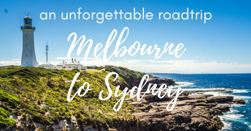Melbourne to Sydney drive: the ultimate guide