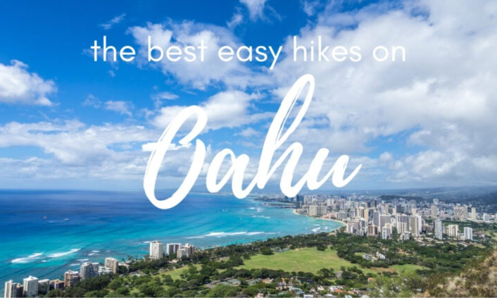 The 4 best easy hikes on Oahu