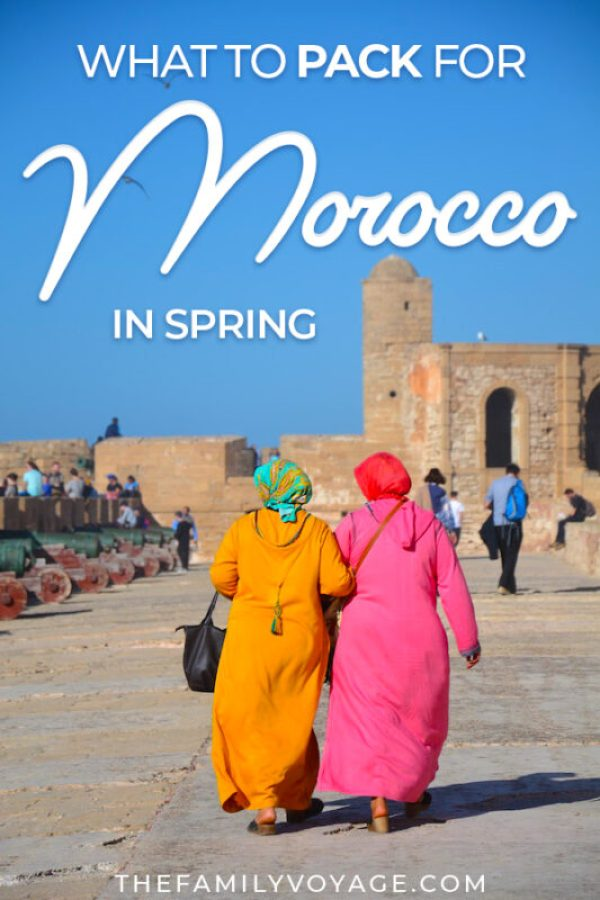 What should you put on your Morocco packing list for spring? We've got all your essential items... especially what to wear in Morocco in March and April when the Morocco weather can be uncooperative! #Morocco #travel #packinglist