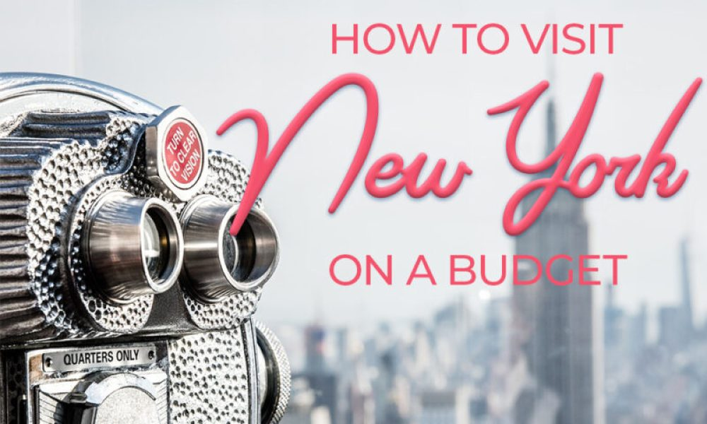 Planning a trip to New York on a budget