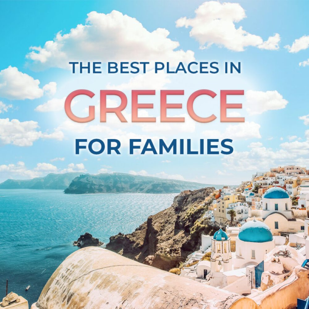 Greece with kids: where should you go?