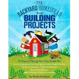 Backyard Homestead Building