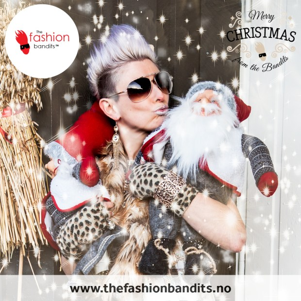 the Fashion Bandits wish you a great Christmas!