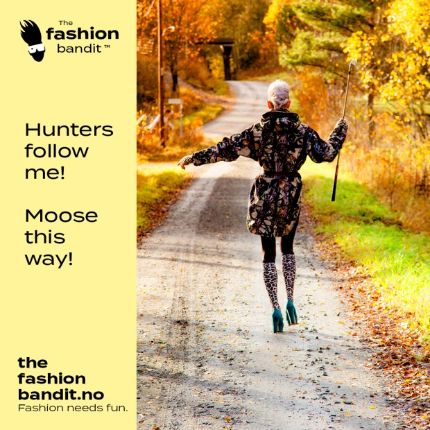 The Fashion Bandit Benedikte St.Pierre is leading hunters the way to the moose