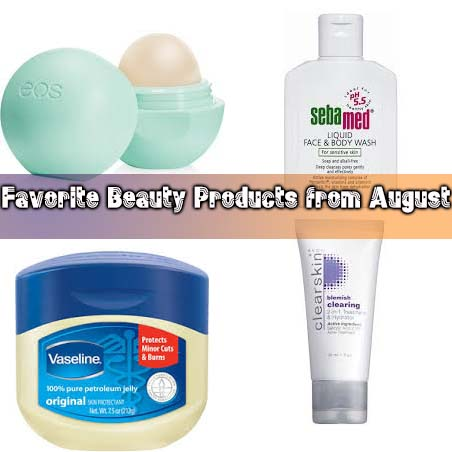 Favourite Beauty Products -August Edition