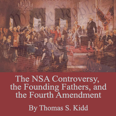 The-NSA-Controversy-and-the-Founding-Fathers