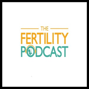 Episode 2: Find out the incredible support available to you from Infertility Network UK