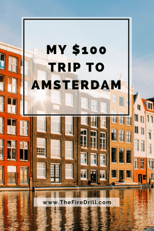 My $100 Trip To Amsterdam