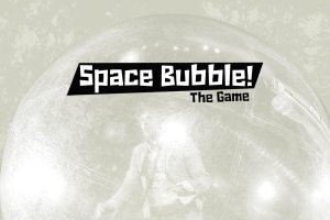 Space Bubble! The Game.