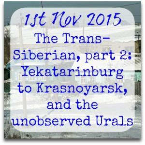011115-trans-siberian-2-yekatarinburg-krasnoyarsk-Urals