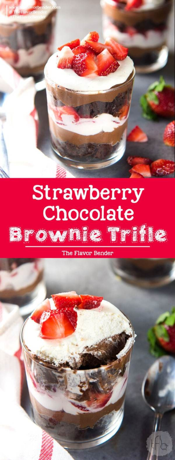 Strawberry Chocolate Brownie Trifle The Flavor Bender