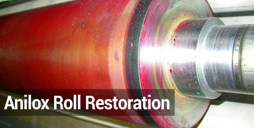 Anilox Roll Restoration