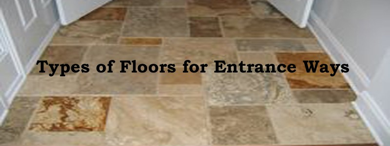 types of floors for entrance ways