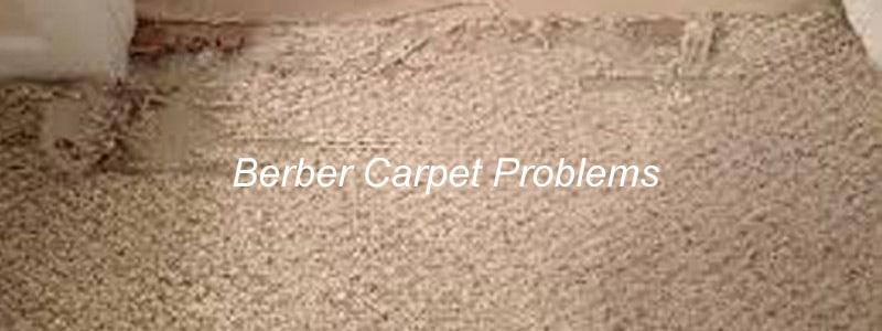berber carpet problems