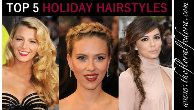Top 5 Holiday Hairstyles