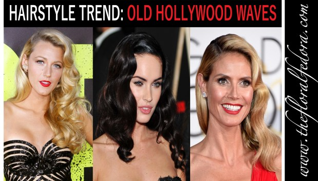 Hairstyle Trend: Old Hollywood Waves