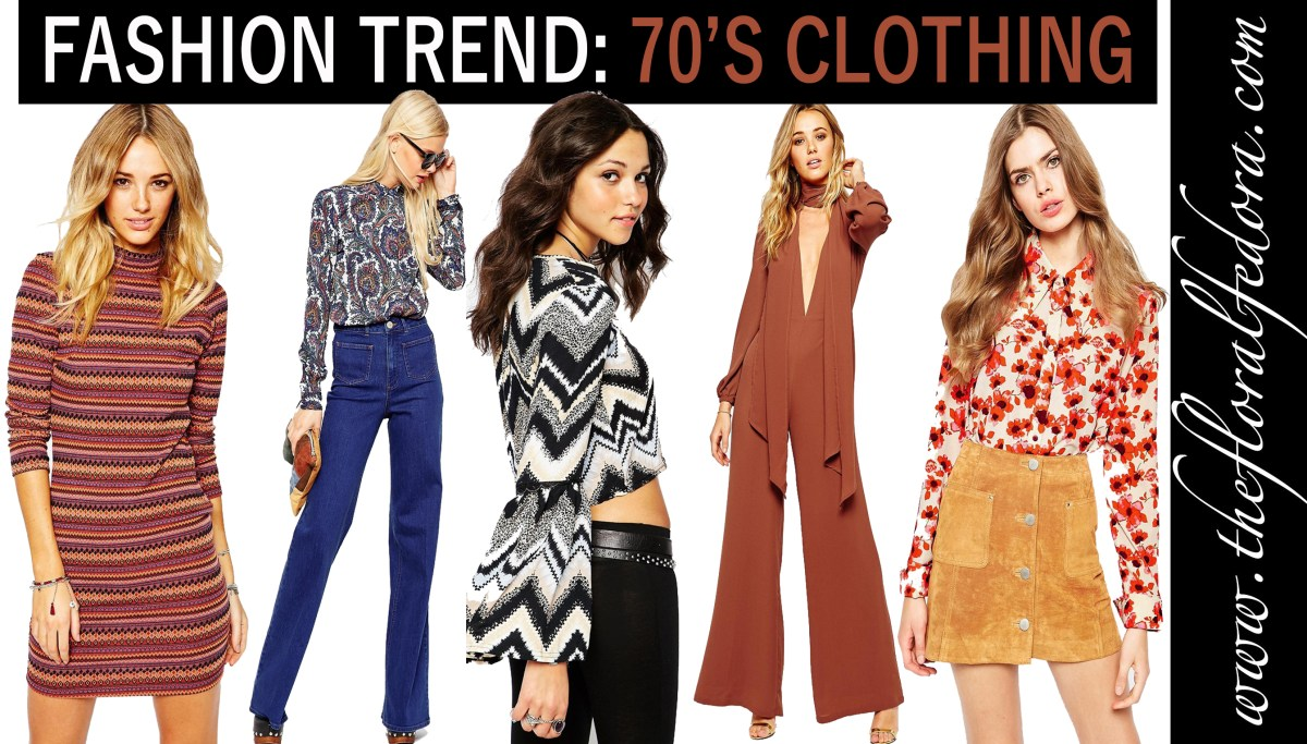 Fashion Trend: 70's Clothing