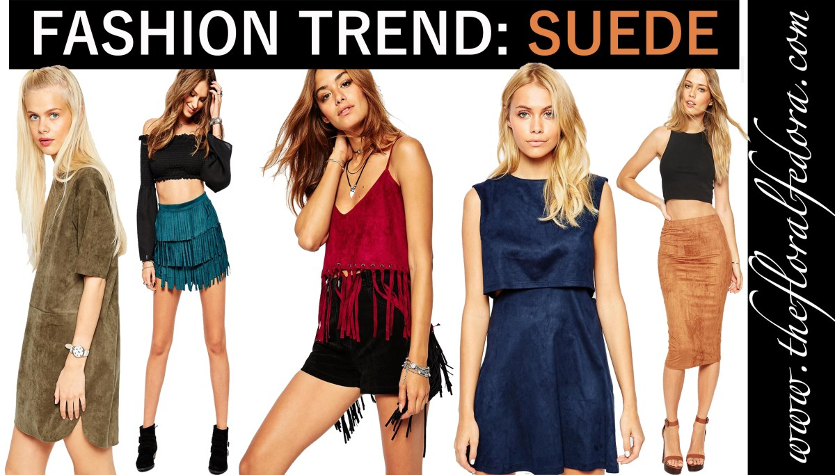 Fashion Trend: Suede