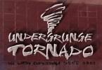Undergrunge Tornado [1 Font] | The Fonts Master
