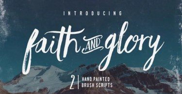 Faith &Amp; Glory [2 Fonts] | The Fonts Master