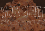 Bacon Buffet [1 Font] | The Fonts Master