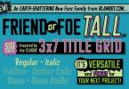 Friend Or Foe Tall Bb [ 6 Fonts] | The Fonts Master