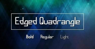 Edged Quadrangle [3 Fonts] | The Fonts Master