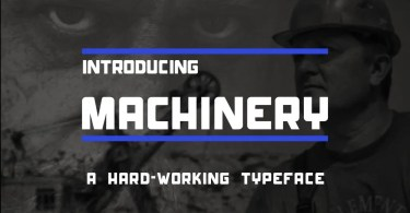 Machinery [1 Font] | The Fonts Master