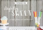 Slightly Sweet [1 Font] | The Fonts Master