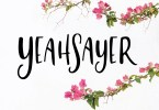 Yeahsayer [1 Font] | The Fonts Master