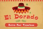El Dorado [4 Fonts] | The Fonts Master