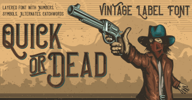 Quick Or Dead [6 Fonts] | The Fonts Master