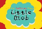 Little Blob [1 Font] | The Fonts Master