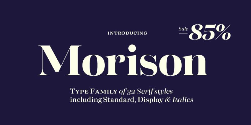 Morison Super Family [32 Fonts] | The Fonts Master