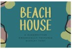 Beach House [1 Font] | The Fonts Master