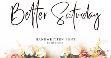 Better Saturday [1 Font]