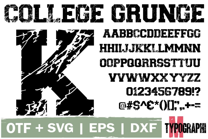 College Grunge [1 Font] | The Fonts Master