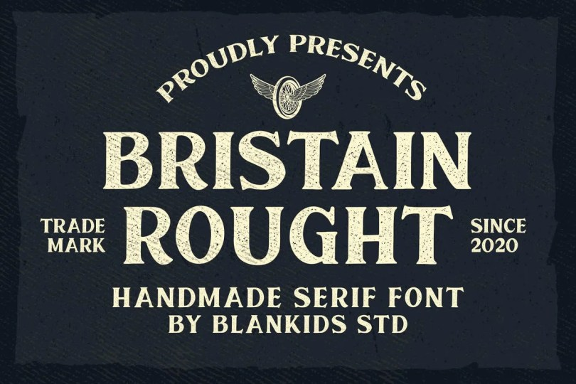 Bristain Rought [1 Font]