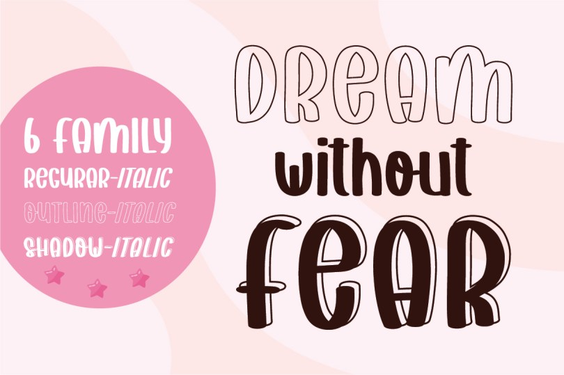 Dream Without Fear [6 Fonts] | The Fonts Master