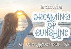 Dreaming Of Sunshine [1 Font] | The Fonts Master