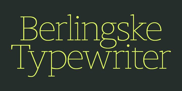 Berlingske Typewriter Super Family [18 Fonts] | The Fonts Master