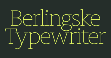Berlingske Typewriter Super Family [18 Fonts] | The Fonts Master