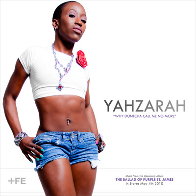 YahZarah - Why Dontcha Call Me No More