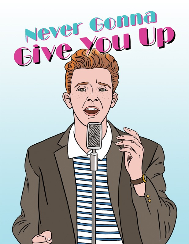 The Found Rick Astley Never Gonna Give You Up