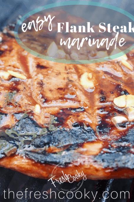 Flank Steak Marinade   www.thefreshcooky.com #flanksteak #marinade #easy #bbq