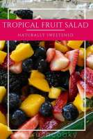 Tropical Fruit Salad | www.thefreshcooky.com