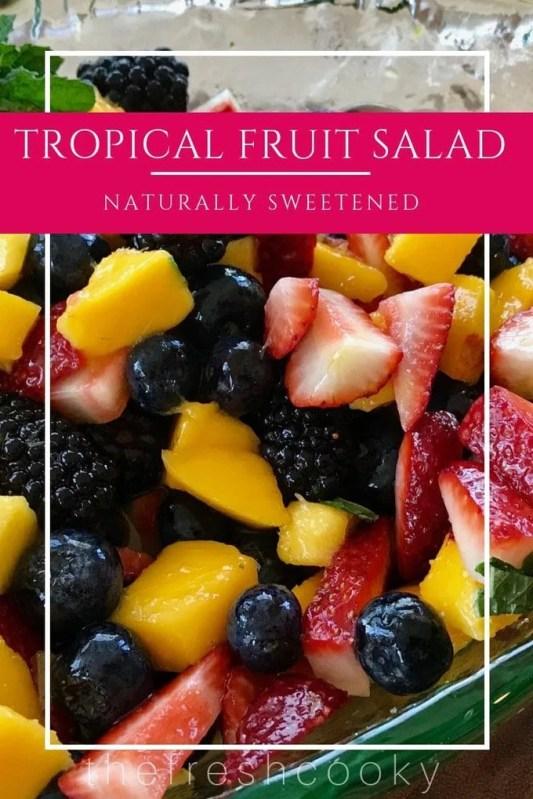 Tropical Fruit Salad   www.thefreshcooky.com