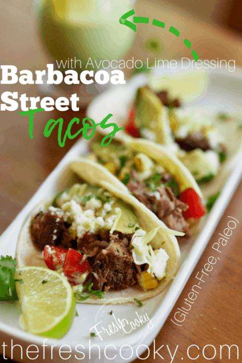 Barbacoa Street Tacos with Avocado Lime Dressing | www.thefreshcooky.com