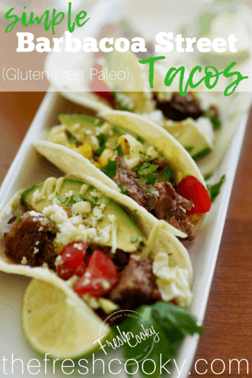 Barbaco Street Tacos, a simple Taco Tuesday meal, the barbacoa beef made with your slow cooker. #thefreshcooky #streettacos #tacotuesday #barbacoabeef #cleaneating #glutenfree #paleo